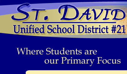 St. David School District #21 - Where Our Students are our Primary Focus