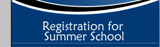 Registration For Summer School