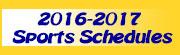 2016-17 Sports Schedules