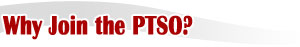 Why Join the PTSO?