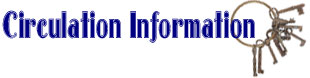Circulation Information