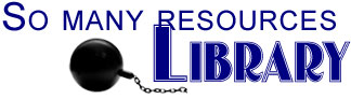 So Many Resources Library