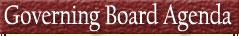Governing Board Agenda