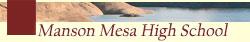 Manson Mesa High School