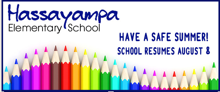 Have a safe summer School Resumes August 8