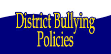 District Bullying Policies