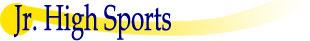 Jr. High Sports