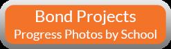 Bond Projects and Progress