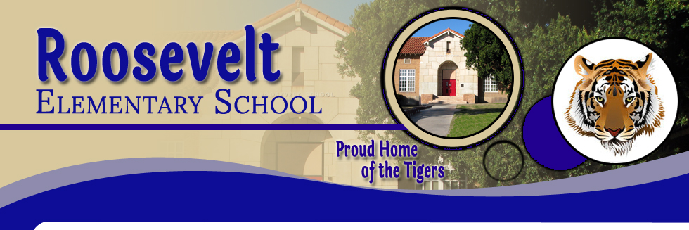 Roosevelt Elementary School | Proud Home of the Tigers