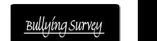 Bullying Survey