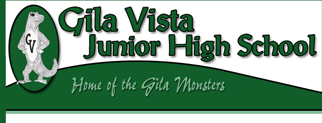 Gila Vista Jr. High School | Home of the Gila Monsters