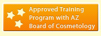 Approved Training Program with AZ Board of Cosmetology