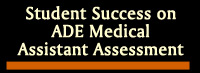 Student Success on ADE Medical Assistant Assessment