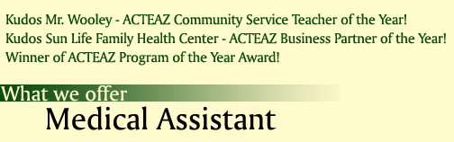 What We Offer: Medical Assistant