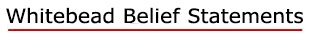 Whitebead Belief Statements