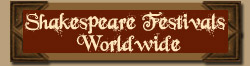 Shakespeare Festivals Worldwide
