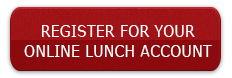 Register for your online lunch account