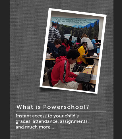 classroom photo - What is Powerschool? Instant access to your child's grades, attendance, assignments, and much more...