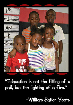 """Education is not the filling of a pail, but the lighting of a fire."" –William Butler Yeats"