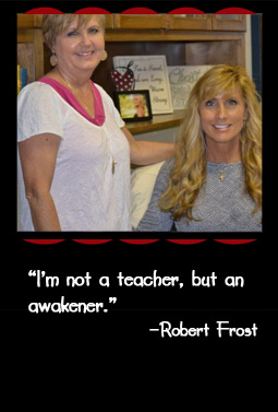 """I'm not a teacher, but an awakener."" –Robert Frost"