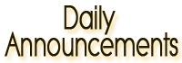 Daily Announcments