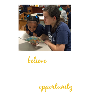 We believe that in order for students to reach their fullest potential, we must first give them the opportunity to succeed.