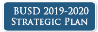 BUSD 2019-2020 Strategic Plan