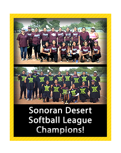 Sonoran Desert Softball League Champions!