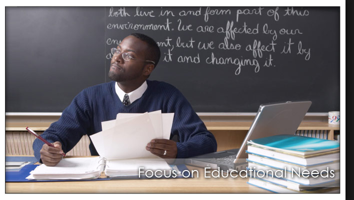 Focus on Education Needs