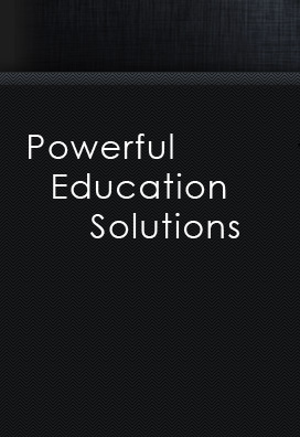 Powerful Education Solutions