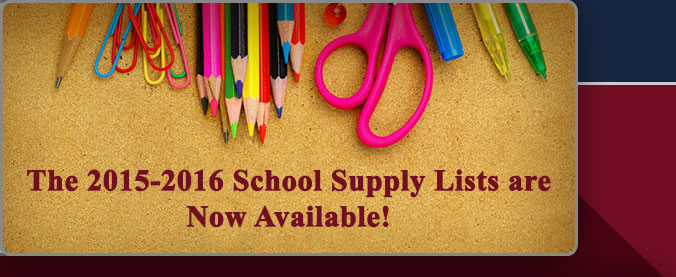 School Supply List now available.  2015-2016