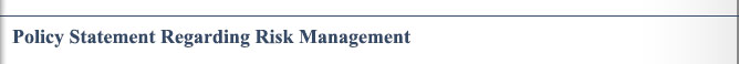 Policy Statement Regarding Risk Management