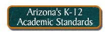 Arizona's K-12 Academic Standards