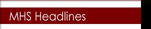 MHS Headlines