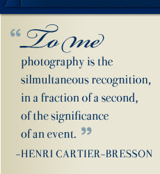 Quote by Cartier-Bresson