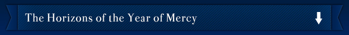 The Horizons of the Year of Mercy