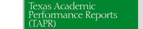 Texas Academic Performance Reports (TAPR)