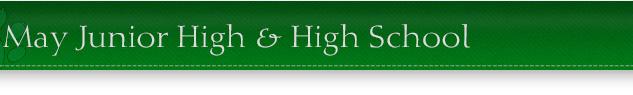 May Junior High & High School