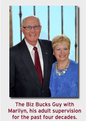 The Biz Bucks Guy with Marilyn, his adult supervision for the past four decades.