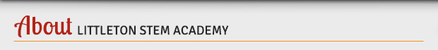 About Littleton STEM Academy