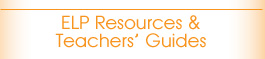 ELP Resources & Teachers' Guides