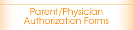 Parent/Physician Authorization Forms