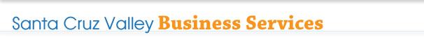 Santa Cruz Valley Business Services
