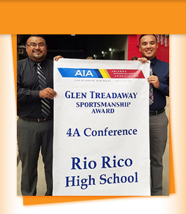 Glen Treadaway Sportsmanship Award - 4A Conference - Rio Rico High School