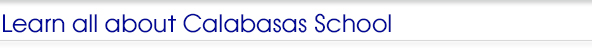 Learn all about Calabasas School
