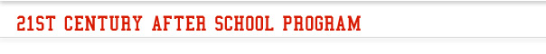 21st Century After School Programs