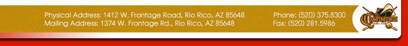 1412 W. Frontage Road, Rio Rico, AZ 85648  Phone: (520) 375.8800  Fax: (520) 281.5986