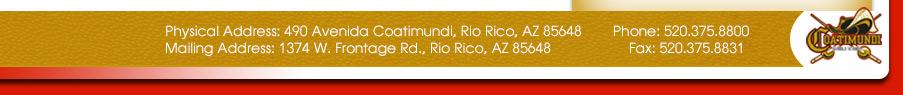 490 Avenida Coatimundi, Rio Rico, AZ 85648  Phone: 520-375-8800  Fax: 520-281-5986