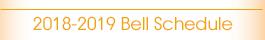 2018-2019 Bell Schedule