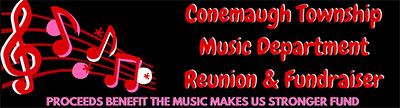 Conemaugh Township Music Department Reunion and Fundraiser.